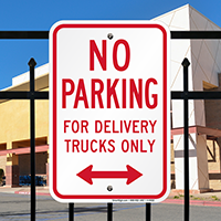 No Parking For Delivery Trucks Only Signs