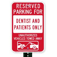 Reserved Parking For Dentists And Patients Only Signs