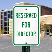 RESERVED FOR DIRECTOR Signs