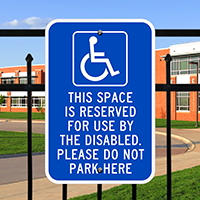 Space Reserved For The Disabled Signs
