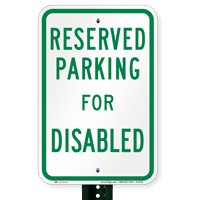Parking Space Reserved For Disabled Signs