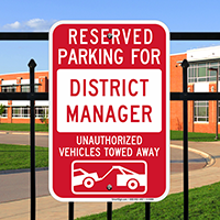 Reserved Parking For District Manager Signs