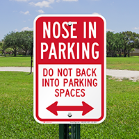 Do Not Back Into Parking Spaces Sign