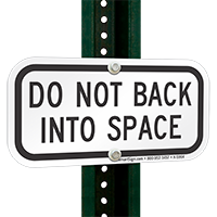 DO NOT BACK INTO SPACE Signs