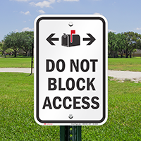 Do Not Block Access Signs, Mailbox Bidirectional Symbols