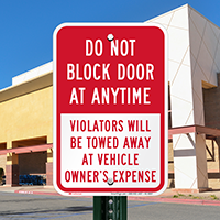 Do Not Block Door At Anytime Signs