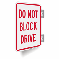Do Not Block Drive Double-Sided Signs