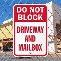Do Not Block Driveway And Mailbox Signs