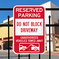 Do Not Block Driveway Reserved Parking Signs