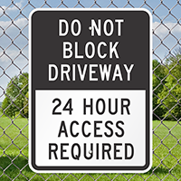 Do Not Block Driveway Access Required Signs