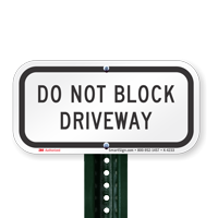 Reflective Aluminum Do Not Block Drive Signs