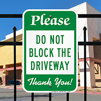 Do Not Block The Driveway parking Sign