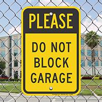 Do Not Block Garage Signs