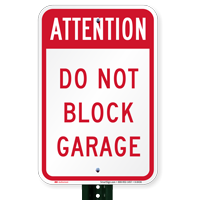 Do Not Block Garage Signs
