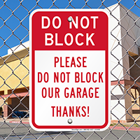 Do Not Block Our Garage Signs