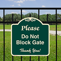 Do Not Block Gate Signature Sign