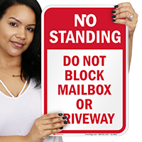 Do Not Block Mailbox Or Driveway Signs