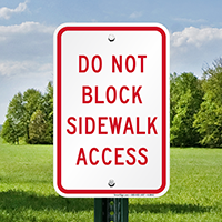 Do Not Block Sidewalk Access Signs