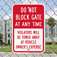 Do Not Block Gate At Any Time,Gate Signs