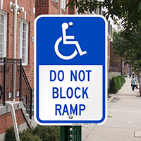 Do Not Block Ramp With Graphic Signs