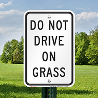 Do Not Drive on Grass Restriction Signs