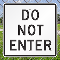 DO NOT ENTER Aluminum Parking Signs
