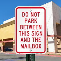 Do Not Park Between Signs And Mailbox