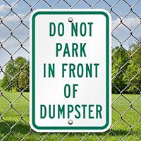 Do Not Park Dumpster Signs