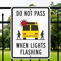 Do Not Pass When Lights Flashing Signs