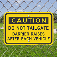 Caution, Do Not Tailgate Signs
