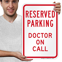 Reserved Parking, Doctor On Call sign