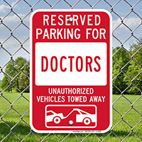 Reserved Parking For Doctors Signs