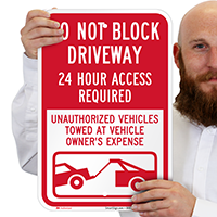 Dont Block Driveway, Access Required Always Signs