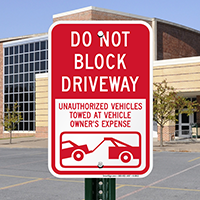 Do Not Block Driveway, Parking Signs