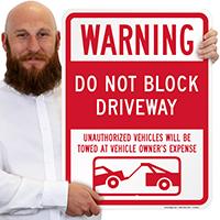 Warning Do Not Block Driveway Signs