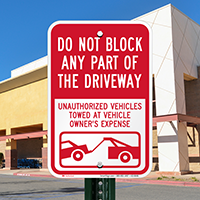 Dont Block Driveway, Unauthorized Vehicles Towed Signs