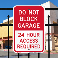 Dont Block Garage, Access Required Always Signs