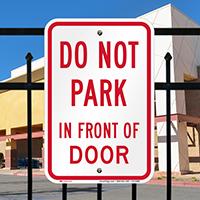 Dont Park In Front Of Door Signs