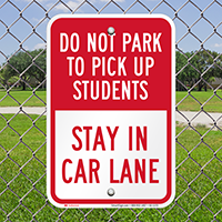Dont Park, Stay In Car Lane Signs