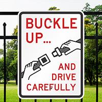 Drive Carefully Seat Belt Sign