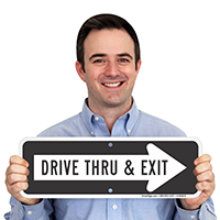 Drive Thru and Exit Signs with Right Arrow