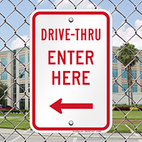 Drive-Thru Enter Here Left Arrow Signs