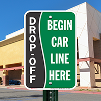 Drop-Off, Begin Car Line Here Signs