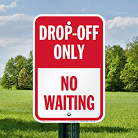 Drop-Off Only, No Waiting Signs