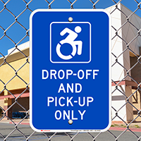 Drop Off Pick Up Only Signs