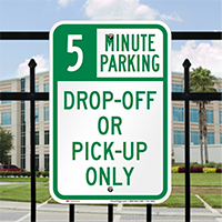 Drop-Off Pick-Up Only with Minute Limit Signs