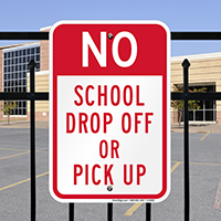 Drop Off Pick Up Signs