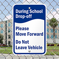 During School Drop-Off, Move Forward Signs