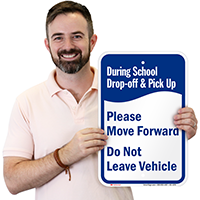 During School Drop-Off Pick-Up, Move Forward Signs