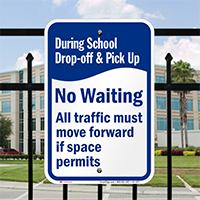 During School Drop-Off Pick-Up, No Waiting Signs